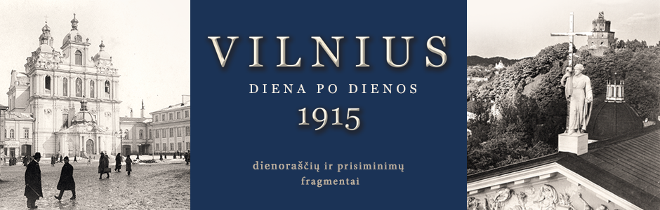 Vilnius 1915 m. Diena po dienos
